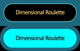 Dimensional Roulette