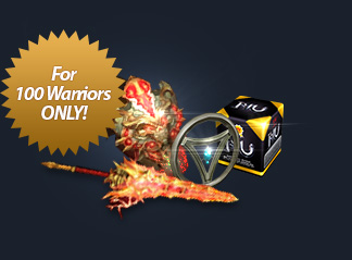 For 100 Warriors ONLY!