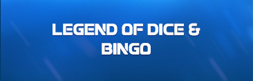 Legend of Dice & Bingo